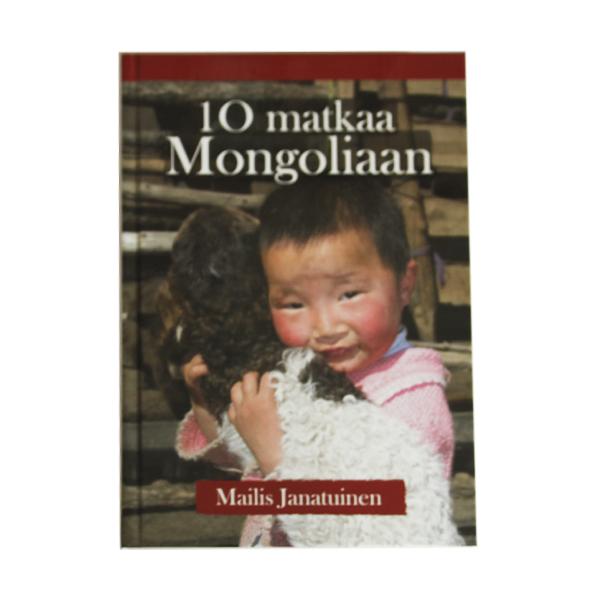 10 Matkaa Mongoliaan 27 € (1 kpl)