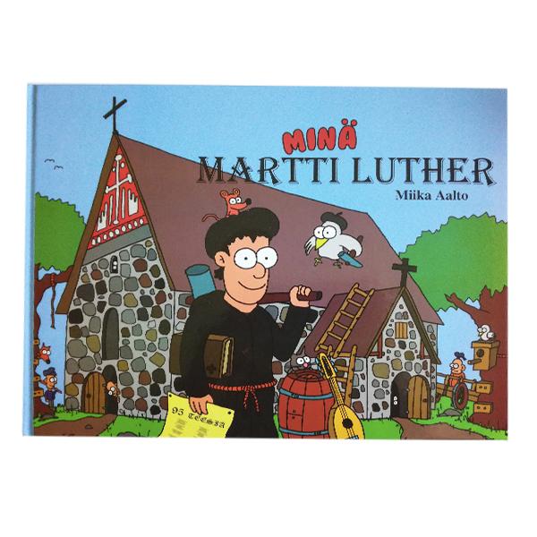 Minä Martti Luther 23€ 1 Miika Aalto - Mariannan Kirja